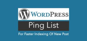 How to Use WordPress Ping List